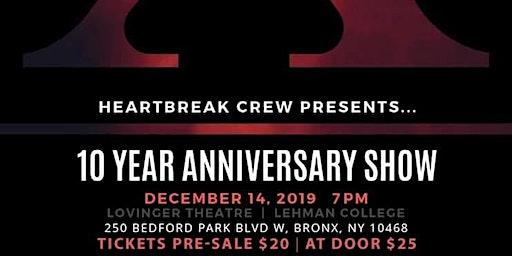 HeartBreak Crew 10 Year Anniversary Showcase
