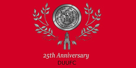 DUUFC 25th Anniversary Ball tickets
