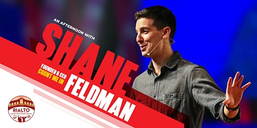 An Afternoon with Shane Feldman - Count Me In