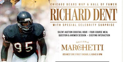 Celebrity Dinner Series Hosted by Chicago Bears MVP & Hall of Famer Richard Dent