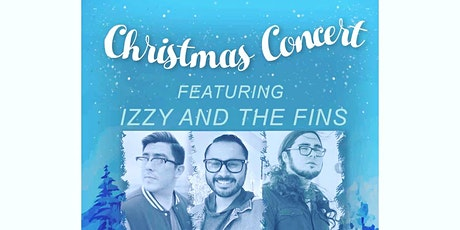 IZZY AND THE FINS Christmas Concert tickets