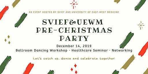 SVIEF & UWEM Pre-Christmas Dance Party