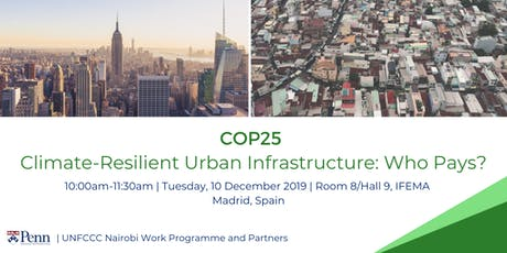COP25: Climate-Resilient Urban Infrastructure - Who Pays? tickets