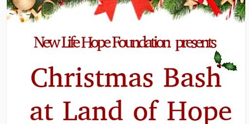 Land of Hope Community Christmas Bash
