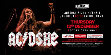 AC/DSHE - Australia's only female fronted AC/DC Tribute Band FREE SHOW! tickets