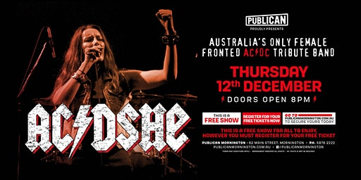AC/DSHE - Australia's only female fronted AC/DC Tribute Band FREE SHOW!