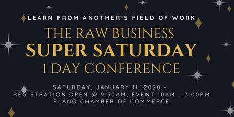 The Raw Business ~ SUPER SATURDAY ~1 Day Conference tickets