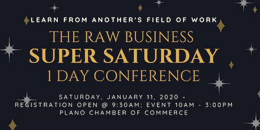The Raw Business ~ SUPER SATURDAY ~1 Day Conference