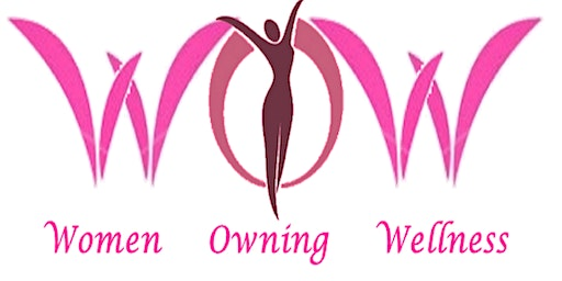 Women Owning Wellness (WOW) Expo 2020