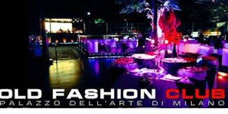 Old Fashion- Milano - Funzies - Capodanno biglietti