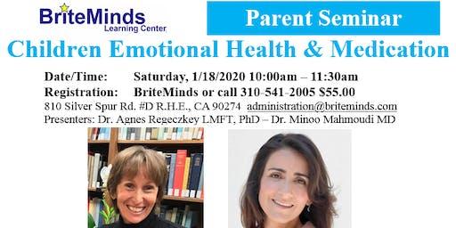 BriteMinds Parent Seminar, Children Emotional Health & Medication