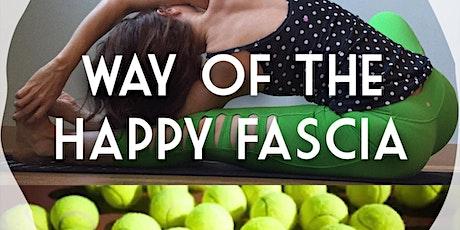 Way of the Happy Fascia: a Self-Myofascial Release Workshop tickets