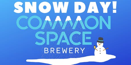 Snow Day at Common Space Brewery tickets