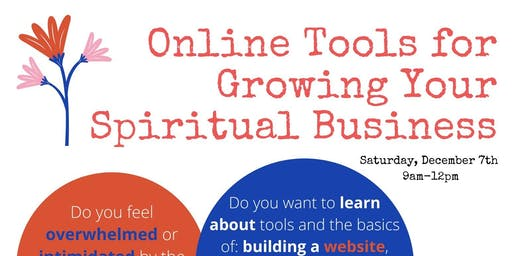 Online Tools For Growing Your Spiritual Business