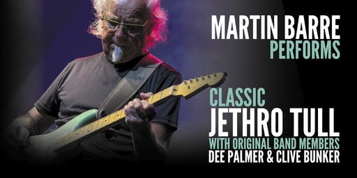 Martin Barre of Jethro Tull w. Original Members Dee Palmer & Clive Bunker