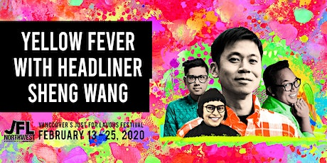 Yellow Fever featuring Headliner Sheng Wang tickets