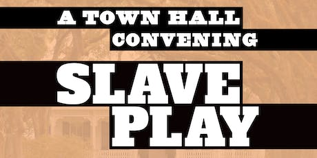 A Town Hall Convening: Slave Play tickets