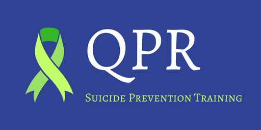 Question-Persuade-Refer (QPR) Basic Suicide Prevention Training