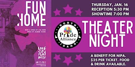"""Fun Home"" Theater Night for North Idaho Pride Alliance tickets"