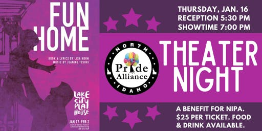 """Fun Home"" Theater Night for North Idaho Pride Alliance"