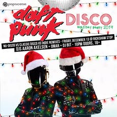 POPSCENE's DAFT PUNK DISCO HOLIDAY PARTY 2019 tickets