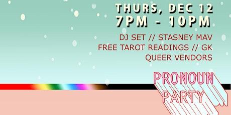 Pronoun Party Holiday Market & Mixer tickets