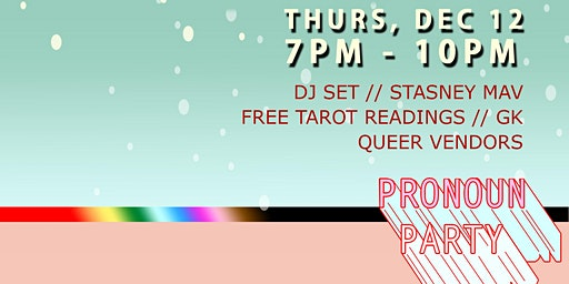 Pronoun Party Holiday Market & Mixer