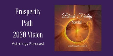 Black Friday Special for Prosperity Path 2020 Vision tickets