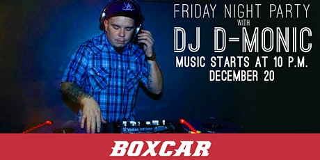 Friday Night Party with DJ D-Monic tickets