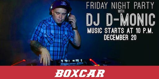 Friday Night Party with DJ D-Monic