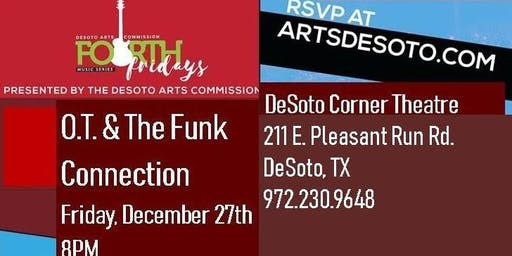 Fourth Friday Concert Featuring O.T. & The Funk Connection