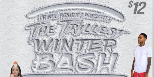 The Trillest Winter Bash
