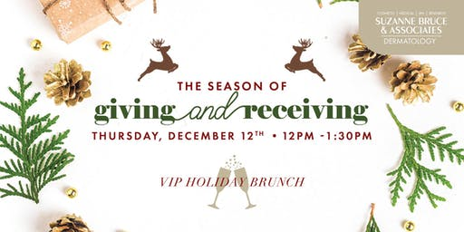 The Season of Giving and Receiving - VIP Holiday Brunch