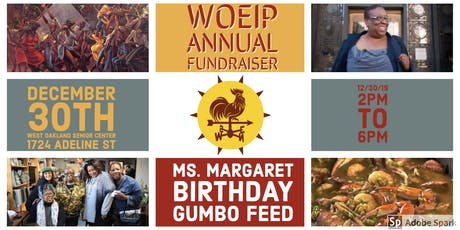 WOEIP Annual Fundraiser and Ms. Margaret's Birthday Gumbo Feed tickets