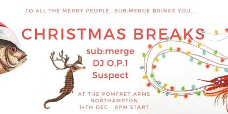 sub:merge presents Christmas Breaks tickets