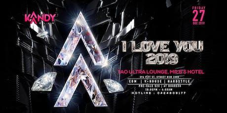 ✧ Kaandy Club: I Love You 2019 ✧ 27.12.2019 tickets
