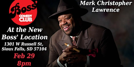 Boss' Big Event Mark Christopher Lawrence tickets