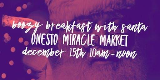 Boozy Breakfast w/Santa at Onesto Miracle Market