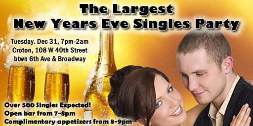 The Largest New Years Eve Singles Party (Best New Years Eve Party)