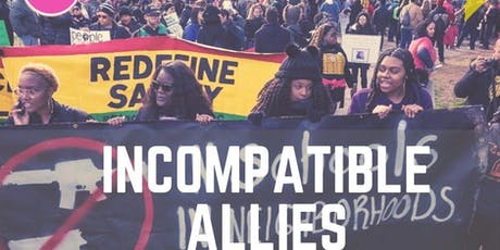 Documentary Screening : Incompatible Allies tickets