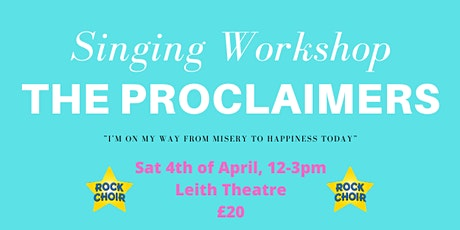 Proclaimers Singing Workshop- Hosted by Rock Choir tickets