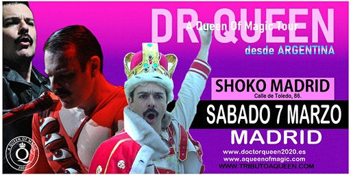 DR QUEEN - A QUEEN OF MAGIC TOUR - MADRID