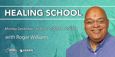 Healing School with Roger Williams tickets