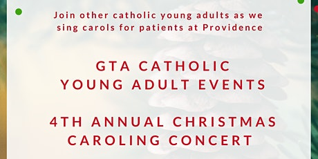 GTA Catholic Young Adult Events - 4th Annual Christmas Caroling Concert  tickets