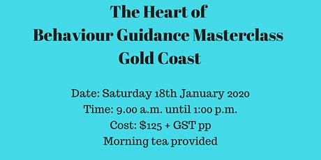 The Heart of Behaviour Guidance Masterclass Gold Coast tickets