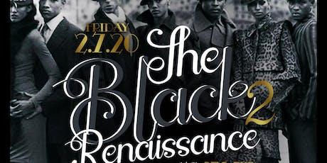 THE BLACK RENAISSANCE tickets