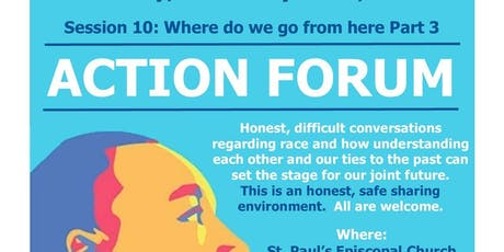 Action Forum: Courageous Conversations on Race Relations #10 tickets