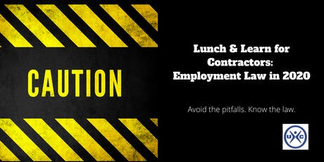 Lunch & Learn for Contractors:  Employment Law 2020 tickets