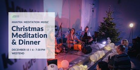 Christmas Guided Meditation & Dinner West End, 15th December tickets