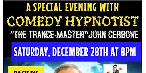 A Night with Comedy Hypnotist The TranceMaster John Cerbone